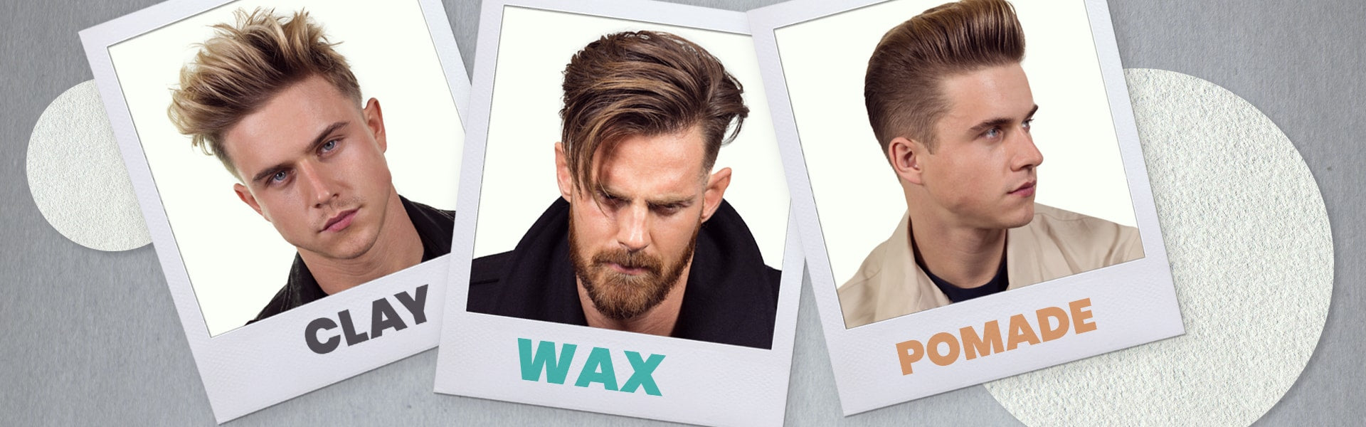Hair Stylers 101: Clay, Wax, Pomade