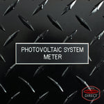 "White on Black Panel Tag - ""Photovoltaic System Meter"""