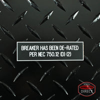"White on Black Panel Tag - ""Breaker Has Been De-Rated..."""