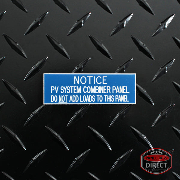 "White on Blue Panel Tag - ""Notice PV System Combiner Panel..."""