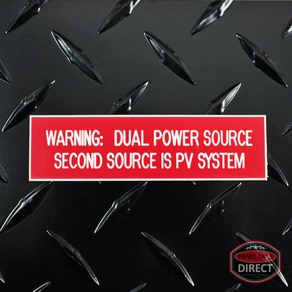 "White on Red Panel Tag - ""Warning: Dual Power Source Second Source..."""