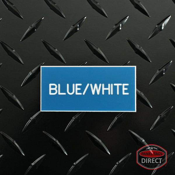 Custom White Text on Blue Plastic Panel Tags