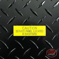"Black on Yellow Panel Tag - ""Caution Service Panel Located in Backyard"""