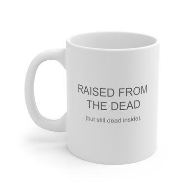 Ready to Glare | Raised From the Dead Mug