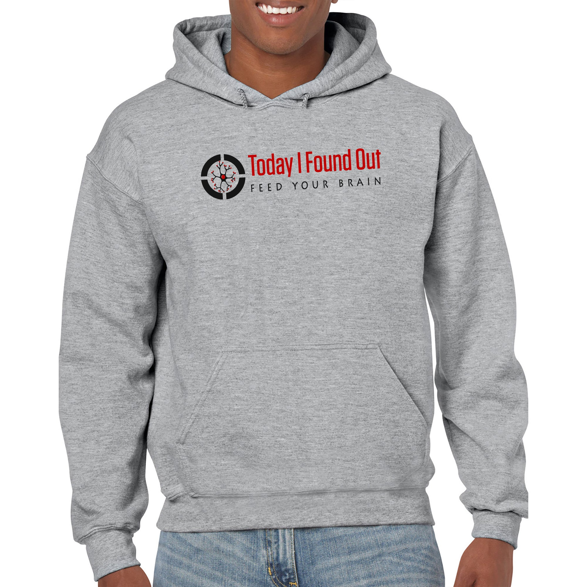 Today I Found Out Hoodie- Sport Grey
