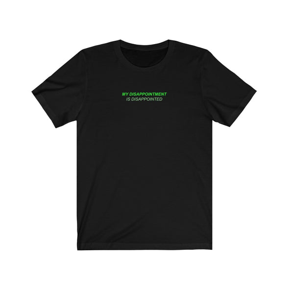 Ready to Glare | Disappointment Tee