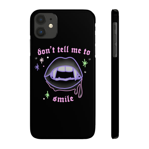 Ready to Glare | Don't Tell me to Smile Phone Case