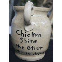 """Chicken Shine Mug"" The other white drink!"