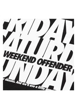 Friday saturday sunday t-shirt weekend offender