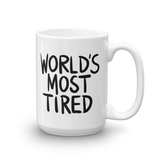 World's Most Tired Mug