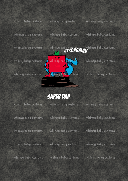 Books April 2021 Preorder - Strong Man Super Dad Adult/Romper Panel (On GREY)