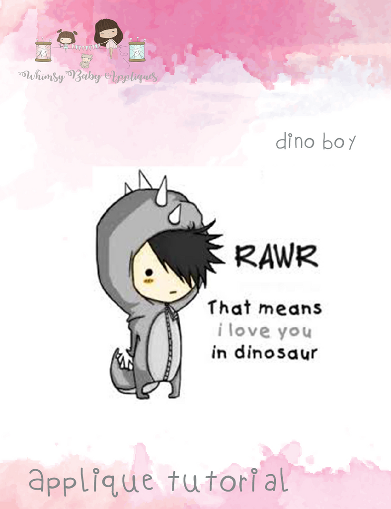 Dino Boy (Rawr Means I Love You) Applique Tutorial Only