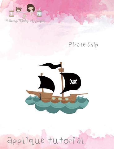 Pirate Ship Applique Tutorial ONLY
