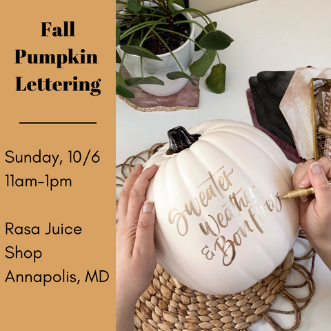 fall pumpkin lettering workshop in Annapolis, organic cold-pressed juice in Annapolis