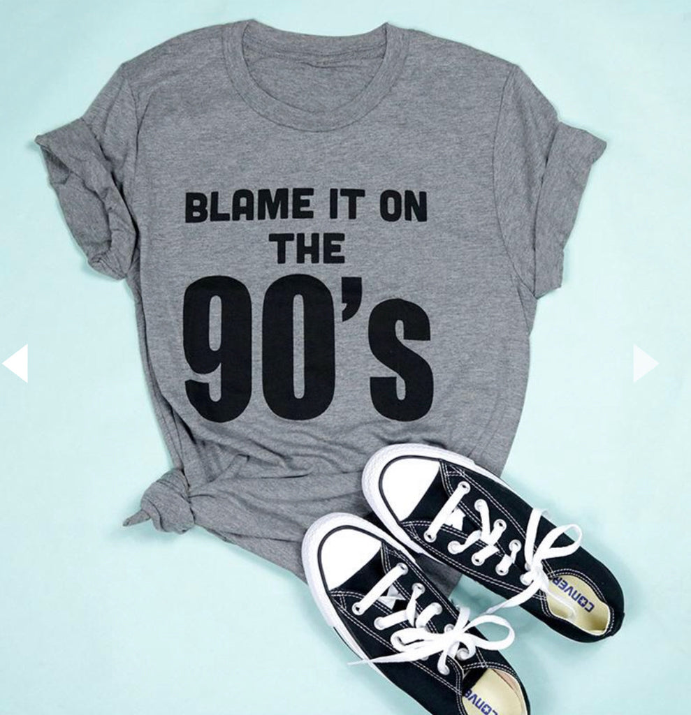 Blame It On the 90's Tri-Blend Tee