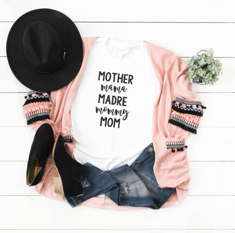 Mother Mom Madre Mommy Graphic Tee