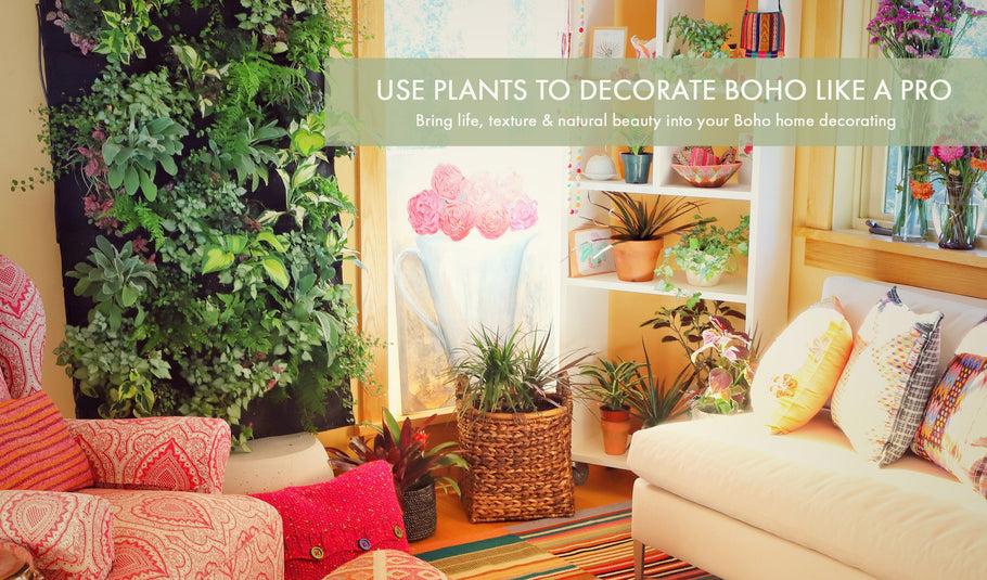Top 6 Ways to Decorate Like a Boho Pro