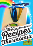 30 Vegie Smugglers recipes converted for the Thermomix