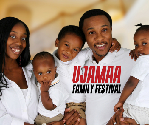 Ujamaa Family Festival - Free Admission