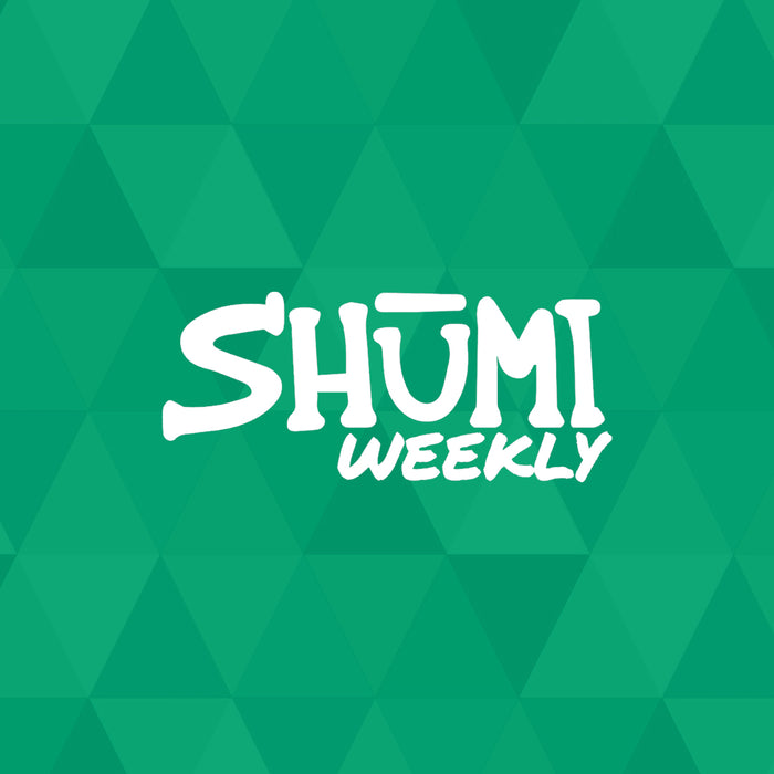 SHUMI WEEKLY: WHAT'S NEW THIS WEEK 10/13/19