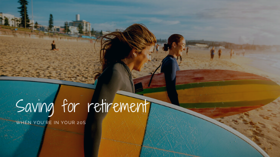 Saving for retirement when youre in your 20s