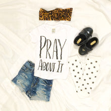 Pray About It Tee