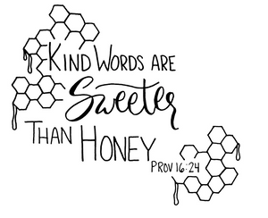 Kind Words Are SWEETER Than Honey Tee
