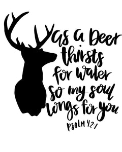 As a deer thirsts... Tee