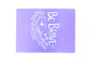 Be Brave Placemat