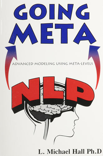 Front cover of a book called Going Meta NLP by L. Michael Hall Ph. D. showing the outline drawing of a head and brain