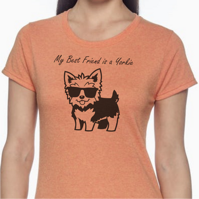 Peach colored T-shirt with a Yorkie wearing sunglasses on it with the words 'My Best Friend is a Yorkie' above