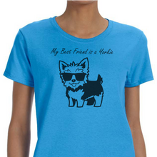 My Best Friend is a Yorkie Women's T-Shirt