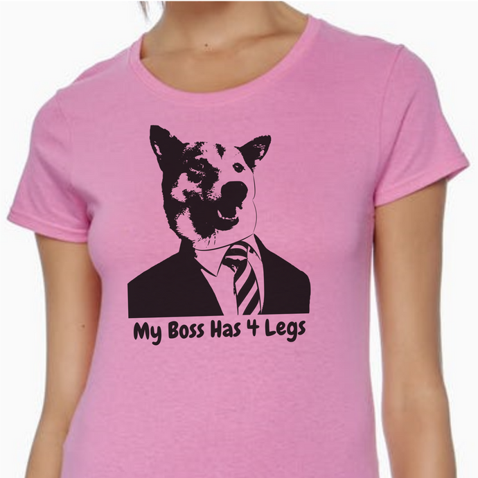 Pink colored T-shirt with a dog wearing a suit and tie on it with the words 'My Boss has 4 Legs' underneath