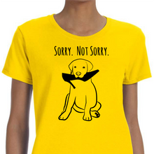 Sorry. Not Sorry. Women's T-Shirt