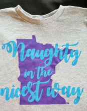 """Naughty"" in the nicest way TODDLER T-shirt"