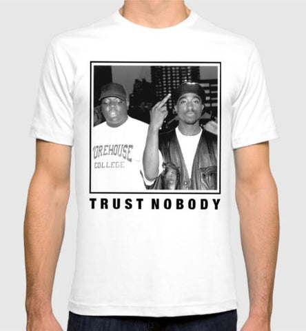 Trust Nobody Tupac Shakur Notorious BIG T-Shirt Rap Legends Hip-Hop Tee