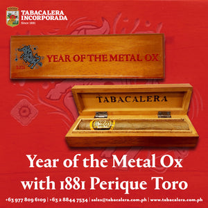 Year of the Metal Ox with 1881 Perique Toro