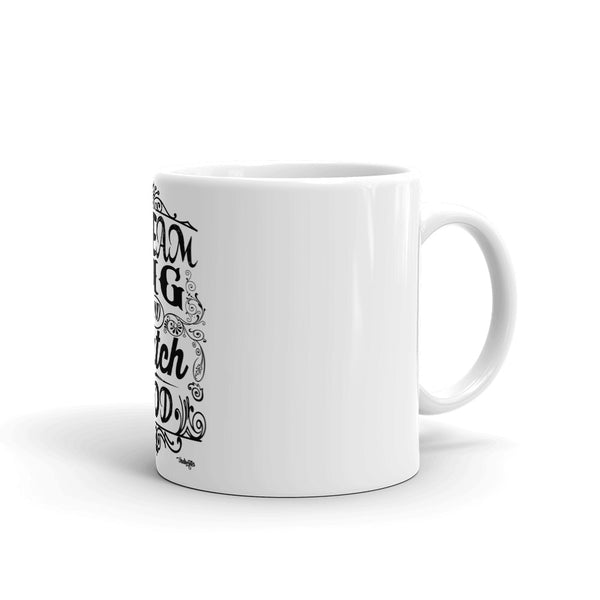 Dream Big Mug - IndiWrites