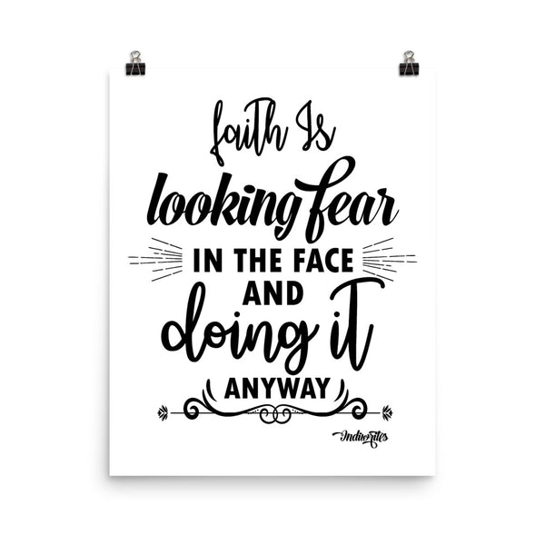 Faith Is Poster (White) - IndiWrites
