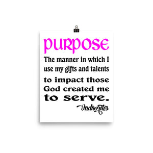 Purpose Defined Poster (White) - IndiWrites