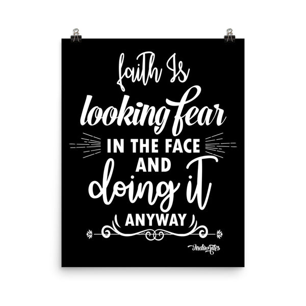 Faith Is Poster (Black) - IndiWrites