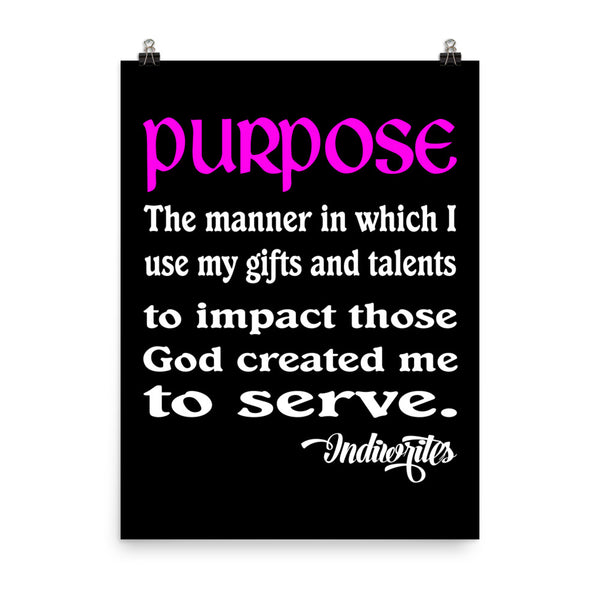 Purpose Defined Poster (Black) - IndiWrites