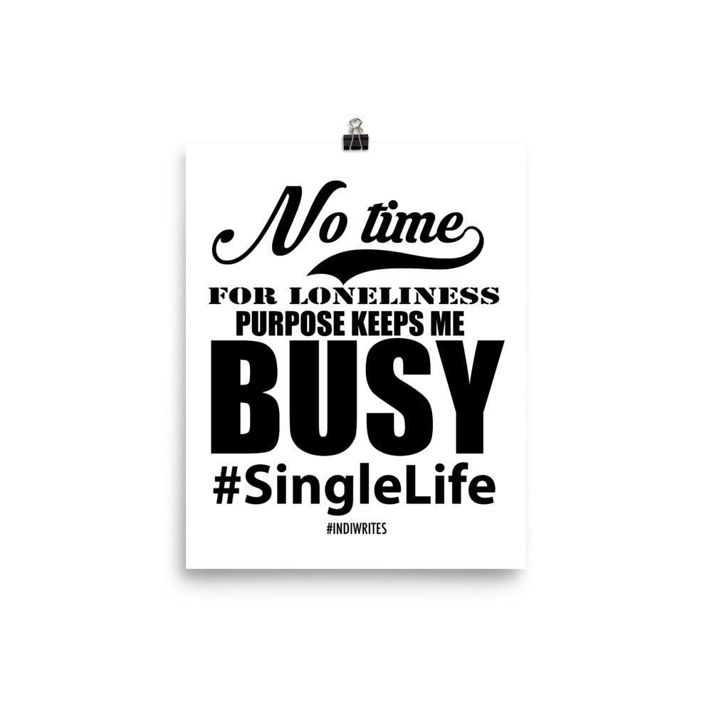No Time for Loneliness Poster (White) - IndiWrites