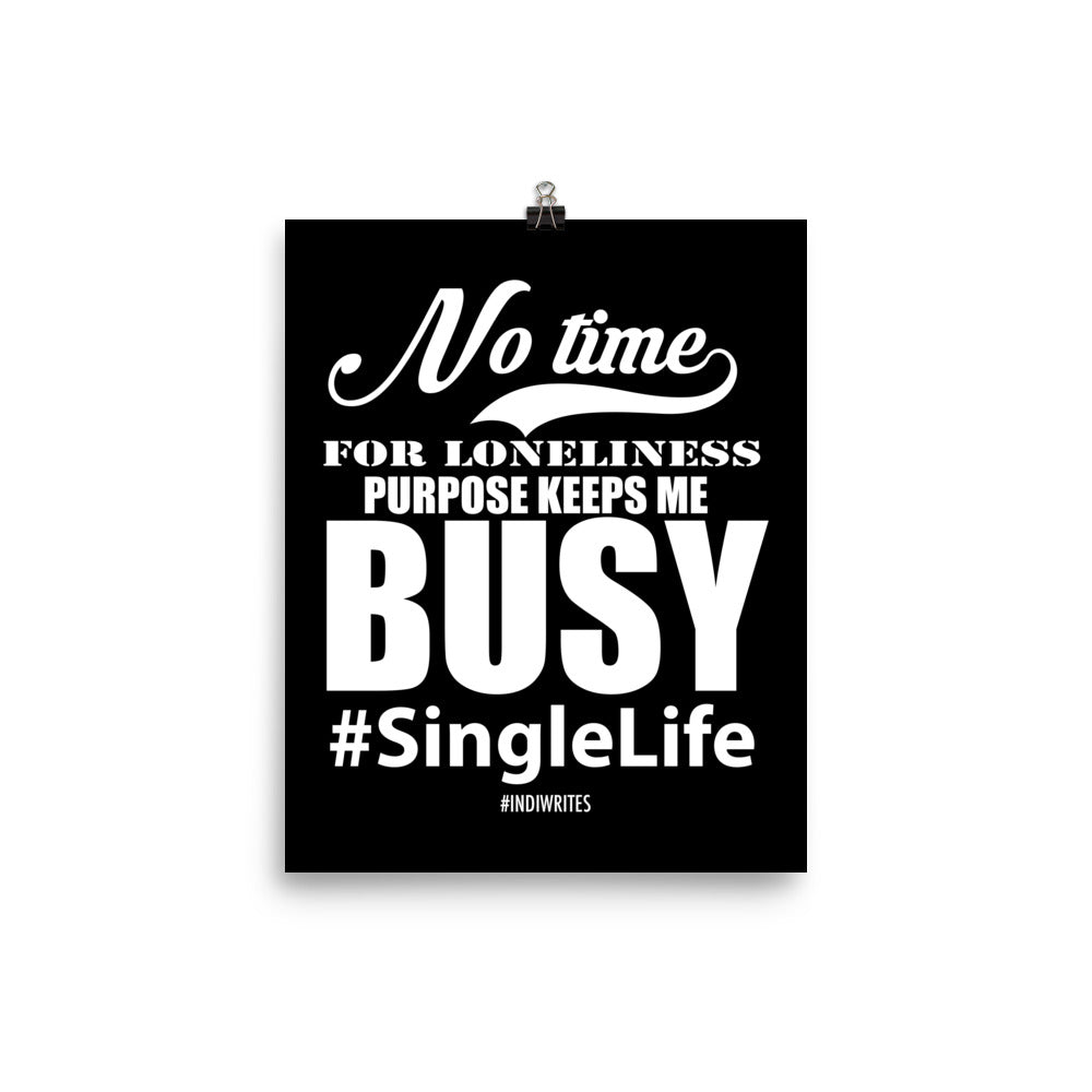 No Time for Loneliness Poster (Black) - IndiWrites