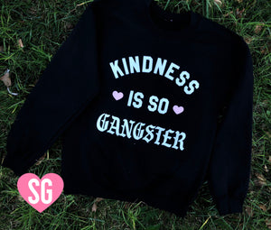 Kindness Is So Gangster Crew Neck Sweater- Black