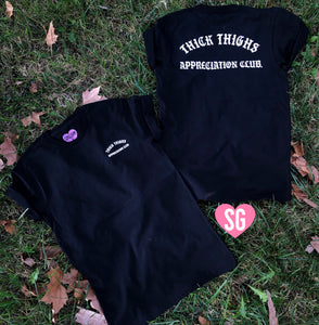 Thick Thighs Appreciation Club Tee- Black