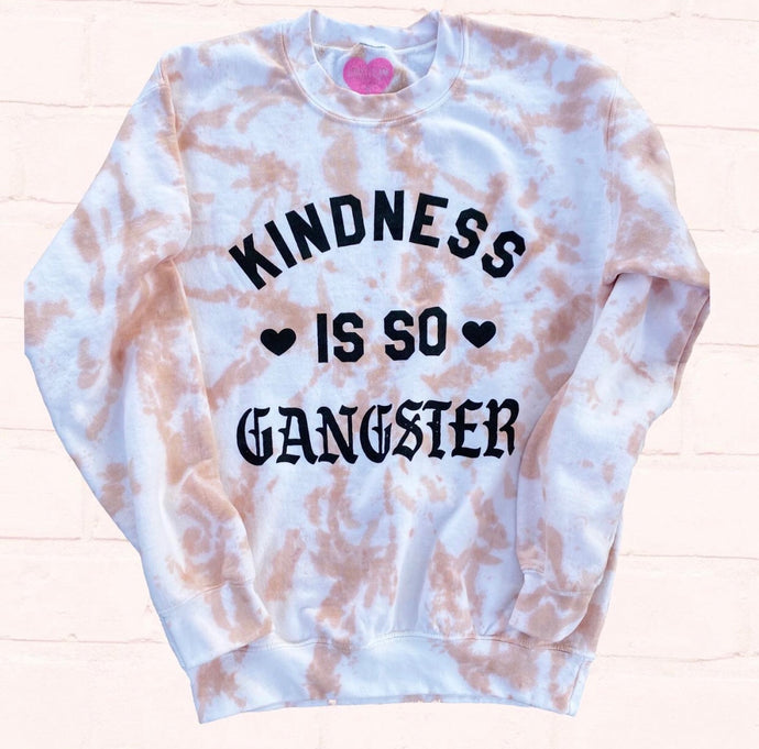 Kindness is so Gangster Crew Neck Sweater- Dye Wash