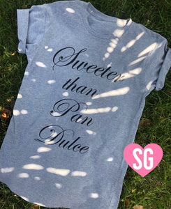 Sweeter Than Pan Dulce Tee- Gray