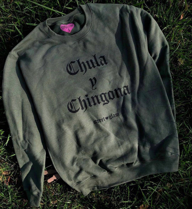 Chula y Chingona Crew Neck Sweater- Green