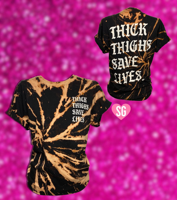 Thick Thighs Save Lives Tee- Black Reverse Dye